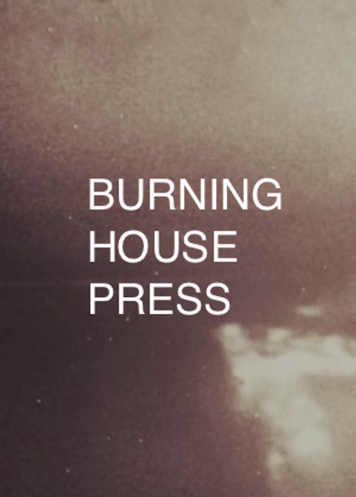 Burning House Press